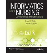 Informatics and Nursing Competencies and Applications