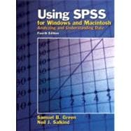 Using SPSS for Windows and Macintosh : Analyzing and Understanding Data,9780131465978