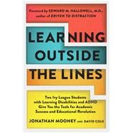 Learning Outside the Lines : Two Ivy League Students with ..., 9780684865980