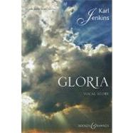 Gloria: Vocal Score for Solo Voice, Chorus & Orchestra, 9780851625980  