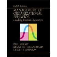 Management of Organizational Behavior : Leading Human Resources