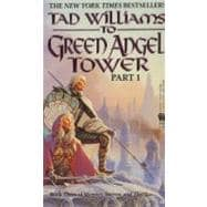 To Green Angel Tower: Part 1