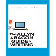 The Allyn & Bacon Guide to Writing PLUS MyWritingLab with Pearson eText -- Access Card Package,9780321975997