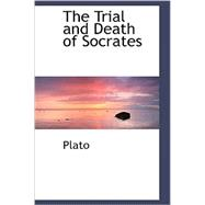 The Trial and Death of Socrates, 9780559275999  