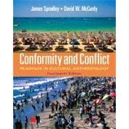 Conformity and Conflict Readings in Cultural Anthropology Plus MyAnthroLab with eText -- Access Card Package,9780205176014