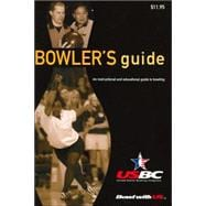 Bowler's Guide : An Instructional and Educational Book on Te..., 9780964506015