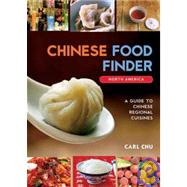 Chinese Food Finder : Guide to Chinese Regional Cuisines Acr..., 9781932296020  