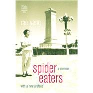 Spider Eaters : A Memoir,9780520276024