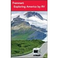Frommer's Exploring America by Rv, 9781118086025