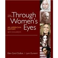 Through Women's Eyes, Combined Volume : An American History ..., 9780312676032