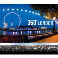 360 London; The Greatest Sites of the World's Greatest Cit..., 9781847326034