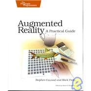 Augmented Reality : A Practical Guide, 9781934356036