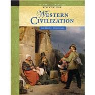 Western Civilization Volume II: Since 1500