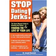 Stop Dating Jerks! : The Smart Woman's Guide to Breaking the..., 9781934716045  