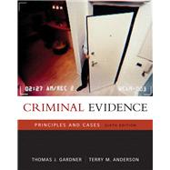 Criminal Evidence : Principles and Cases,9780495006053