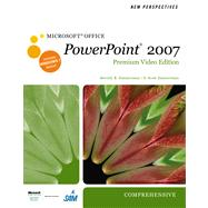 New Perspectives on Microsoft Office PowerPoint 2007, Comprehensive, Premium Video Edition