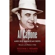 Al Capone and His American Boys : Memoirs of a Mobster's Wif..., 9780253356062  