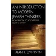 An Introduction to Modern Jewish Thinkers: From Spinoza to S..., 9780742546066