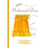 Cheap Bridesmaid Dresses - 101 Uses For A Bridesmaid Dress