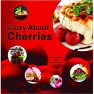 Crazy about Cherries, 9781589806085  