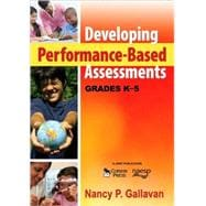 Developing Performance-Based Assessments, Grades K-5, 9781412966092  