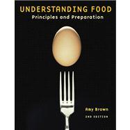 Understanding Food : Principles and Preparation,9780534506094