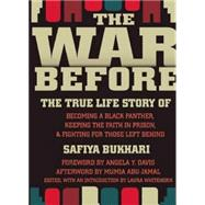 The War Before: The True Life Story of Becoming a Black Pant..., 9781558616103  