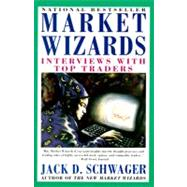 Market Wizards : Interviews with Top Traders, 9780887306105