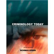 Criminology Today An Integrative Introduction Value Package (includes Careers in Criminal Justice CD-ROM),9780137146109