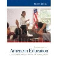 Foundations of American Education,9780132626125
