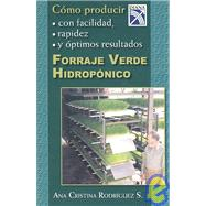 Forraje verde hidroponico/ Hydroponic Green Forage,9789681336134