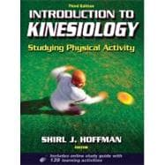 Introduction to Kinesiology With Web Study Guide - 3rd Edition,9780736076135