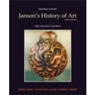 Janson's History of Art Portable Edition Book 1 The Ancient World Plus MyArtsLab -- Access Card Package
