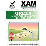 Orela Multiple Subjects 001, 002, 003: Teacher Certification..., 9781581976137  