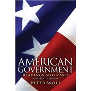 American Government : Readings and Cases, 9780205116140  