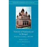 Notions of Nationhood in Bengal : Perspectives on Samaj, C. ..., 9789004176140  