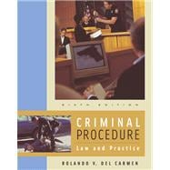 Criminal Procedure With Infotrac: Law and Practice,9780534616144