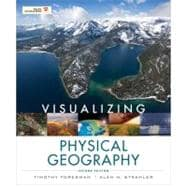 Visualizing Physical Geography, 2nd Edition,9780470626153
