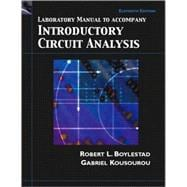 Laboratory Manual to Accompany Introductory Circuit Analysis, Eleventh Edition