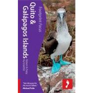 Quito and Galapagos Islands Footprint Focus, 9781908206169