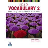 Focus on Vocabulary 2 : Mastering the Academic Word List,9780131376175