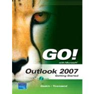 GO! with Outlook 2007 Getting Started,9780132256179