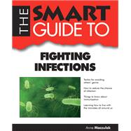 Smart Guide to Fighting Infections,9781937636180