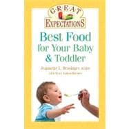 Great Expectations: Best Food for Your Baby & Toddler; From ..., 9781402736186  