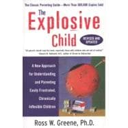 The Explosive Child: A New Approach for Understanding and ..., 9780061906190  