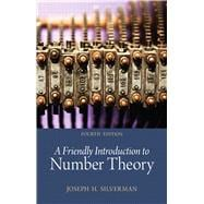 A Friendly Introduction to Number Theory, 9780321816191