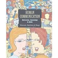 Human Communication With Infotrac: Motivation, Knowledge, & Skills
