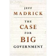 The Case for Big Government, 9780691146201  