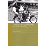 Modernity and Malaysia : Settling the Menraq Forest Nomads, 9780415596206  