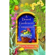 A Desert Gardener's Companion, 9781887896207
